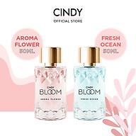 Combo nước hoa Cindy Bloom Aroma Flower 50ml + nước hoa Cindy Bloom Fresh Ocean 50ml thumbnail