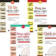 Combo 4 Quyển Từ Điển Chính Tả + Đồng Âm Tiếng Việt + Từ Láy Tiếng Việt + Từ Điển Đồng Nghĩa - Trái Nghĩa Tiếng Việt thumbnail
