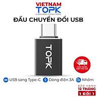Đầu chuyển đổi TOPK L38 Type C sang USB 3.0 OTG 5Gbps 3A mạ Niken có thể làm móc khóa dễ mang theo cho Laptop điện thoại - Hàng chính hãng thumbnail