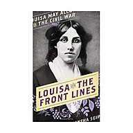 Louisa On The Front Lines thumbnail