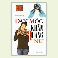 Đan Móc Khăn Quàng Nữ thumbnail