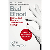 Bad Blood Secrets and Lies in a Silicon Valley Startup thumbnail