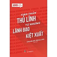 100 Trích Dẫn Thần Thánh - Tinh Thần Thủ Lĩnh Từ Những Lãnh Đạo Kiệt Xuất thumbnail