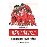 Bão Lửa U23 Thường Châu Tuyết Trắng thumbnail