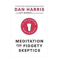Meditation For Fidgety Skeptics thumbnail