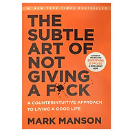 The Subtle Art of Not Giving a F Ck A Counterintuitive Approach to Living a Good Life thumbnail