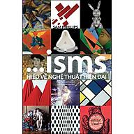 ISMS - Hiểu Về Nghệ Thuật Hiện Đại thumbnail