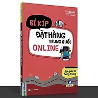 Sách - Bí kíp đặt hàng Trung Quốc online - Làm giàu từ tiếng Trung thumbnail