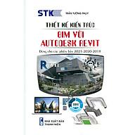Thiết Kế Kiến Trúc -Bim Với Autodesk Revit thumbnail