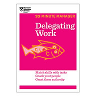 Harvard Business Review 20 Minute Manager Series Delegating Work thumbnail