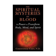 The Spiritual Mysteries Of Blood thumbnail
