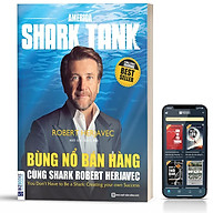 Sách - Bùng Nổ Bán Hàng Cùng Shark Robert Herjavec - BizBooks thumbnail