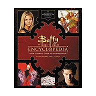 Buffy The Vampire Slayer Encyclopedia The Ultimate Guide To The Buffyverse thumbnail
