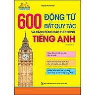 The Langmaster - 600 Động Từ Bất Quy Tắc Và Cách Dùng Các Thì Trong Tiếng Anh (Tải Bản 01-2020) thumbnail