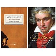 Combo Sách Michelangelo- Sáu Kiệt Tác Cuộc Đời + Beethoven Âm Nhạc & Cuộc Đời thumbnail