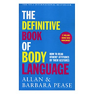 The Definitive Book Of Body Language How To Read Others Attitudes By Their Gestures thumbnail