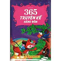 365 Truyện Kể Hàng Đêm (Bìa Cứng)