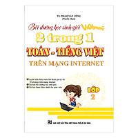 Bồi Dưỡng Học Sinh Giỏi Violympic 2 Trong 1 Toán - Tiếng Việt Trên Mạng Internet (Lớp 2)