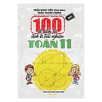 100 Đề Kiểm Tra Định Kì Trắc Nghiệm Toán Lớp 11