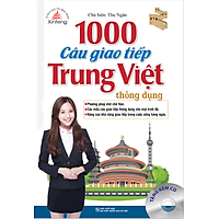 Xinfeng - 1000 Câu Giao Tiếp Trung Việt Thông Dụng (Kèm CD)