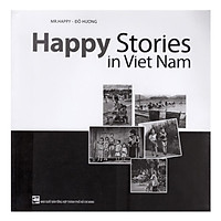 Happy Stories In Viet Nam