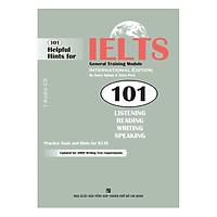 101 Helpful Hints For IELTS: General Training Module