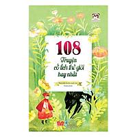 108 Truyện Cổ Tích Hay Nhất Thế Giới