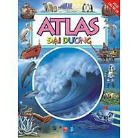 Atlas Cho Trẻ Em - Atlas Đại Dương (Tái bản)