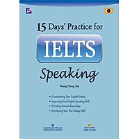 15 Days' Practice For IELTS Speaking (Kèm CD)