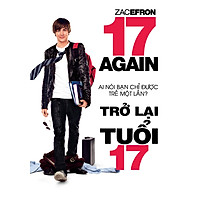 Trở Lại Tuổi 17 - 17 Again (DVD9)