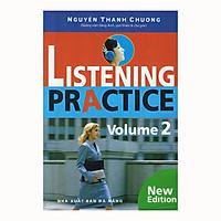 Listening Practice - Volume 2 (Kèm CD)