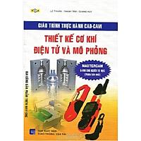 Giáo Trình Thực Hành CAD-CAM Thiết Kế Cơ Khí Điện Tử Và Mô Phỏng