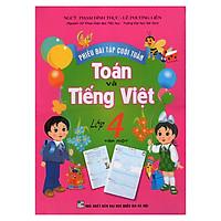 Phiếu Bài Tập Cuối Tuần Toán Và Tiếng Việt 4 (Quyển 1)