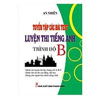 Tuyển Tập Các Bài TEST Luyện Thi Tiếng Anh Trình Độ B (KV)