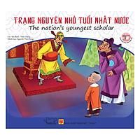 Danh Nhân Việt Nam - Trạng Nguyên Nhỏ Tuổi Nhất Nước - The Nation's Youngest Scholar (Song Ngữ Anh - Việt)