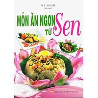 Món Ăn Ngon Từ Sen