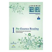 Longman Pre-Essence Reading 1