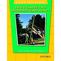 Content Area Readers: Two Villages Two Hundred Years Apart