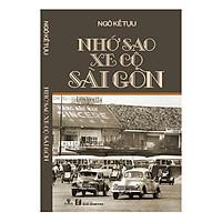 Nhớ Sao Xe Cộ Sài Gòn