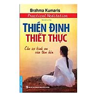 Thiền Định Thiết Thực (Tái Bản 2017)