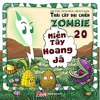 Trái Cây Đại Chiến Zombie (Tập 20) - Miền Tây Hoang Dã