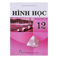 Sách Hình Học Lớp 12 (Song Ngữ Việt - Anh)