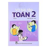 Vở Bài Tập Toán Lớp 2 – Tập 2  (Song Ngữ Việt – Anh)