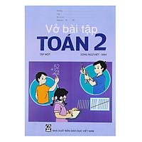 Vở Bài Tập Toán Lớp 2 - Tập 1  (Song Ngữ Việt - Anh)