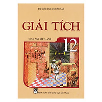Sách Giải Tích Lớp 12 (Song Ngữ Việt – Anh)