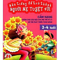Nửa Tiếng Để Trở Thành Người Mẹ Tuyệt Vời (3 - 4 Tuổi)
