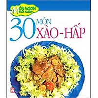 30 Món Xào - Hấp