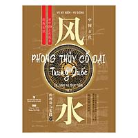 Phong Thủy Cổ Đại Trung Quốc - Tập 2