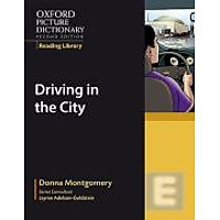 Oxford Picture Dictionary (2nd Ed.) Reading Library: Driving in the