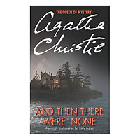 And Then There Were None (Previously published as Ten Little Indians) (Agatha Christie)